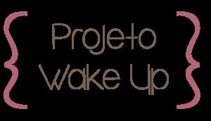 Projeto Wake up